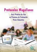 Protocolos magallanes. Guía practica de uso en procesos de evaluación psico-educativa.