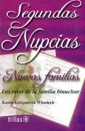 Segundas Nupcias. Nuevas familias. Los retos de la familia binuclear