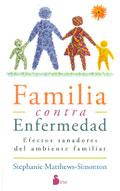 Familia contra enfermedad. Efectos sanadores del ambiente familiar