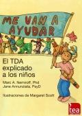 Me van a ayudar: El TDA explicado a los niños.