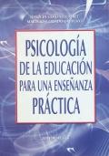 Psicología de la educación para una enseñanza práctica.