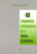 Fundamentos metodológicos de la terapia ocupacional.