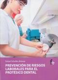 Prevención de riesgos laborales para el protésico dental.