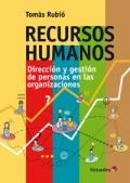 Recursos humanos. Dirección y gestión de personas en las organizaciones