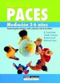 Hagamos las paces. Mediación 3-6 años: propuesta de gestión constructiva, creativa, cooperativa y crítica de los conflictos