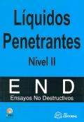 Líquidos Penetrantes. Nivel II. Ensayos no destructivos.