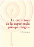 La estructura de la experiencia psicopatológica