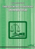 Código técnico de la edificación: un enfoque legal