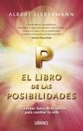 El libro de las posibilidades. 75 caminos fuera de la inercia para cambiar tu vida