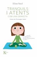 Tranquils i atents com una granota. La meditació per als infants...amb els seus pares. (Inclou CD)