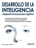 Desarrollo de la inteligencia. Integración de los procesos cognitivos.