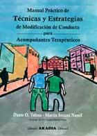 Manual práctico de técnicas y estrategias de modificación de conducta para acompañantes terapéuticos