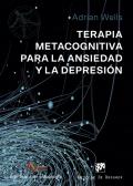 Terapia metacognitiva para la ansiedad y la depresión