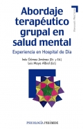 Abordaje terapéutico grupal en salud mental. Experiencia en hospital de día.