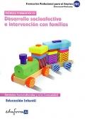 Desarrollo socioafectivo e intervención con familias. Modulo formativo VI. FPE.