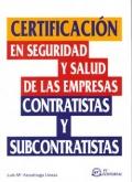 Certificación en seguridad y salud de las empresas contratistas y subcontratistas