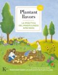Plantant llavors La pràctica del mindfulness amb nens (Inclu CD)