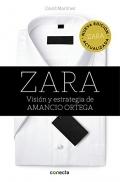 Zara. Visión y estrategia de Amancio Ortega. Nueva edición actualizada
