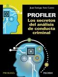 Profiler. los secretos del análisis de conducta criminal
