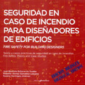 Seguridad en caso de incendio para diseñadores de edificios. Fire safety for building designers