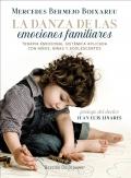 La danza de las emociones familiares. Terapia emocional sistémica aplicada con niños, niñas y adolescentes