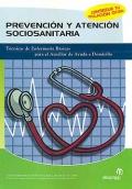Prevención y atención socio-sanitaria. Técnicas de enfermería básicas para el auxiliar de ayuda a domicilio.