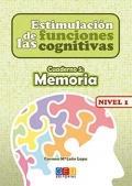 Estimulación de las funciones cognitivas. Cuaderno 5: Memoria. Nivel 1.
