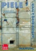 PIELE, Programa instruccional para la educación y liberación emocional aprendiendo a vivir (Juego completo)