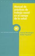 Manual de prácticas de trabajo social en el campo de la salud.