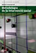 Metodologia de la intervenció social. Serveis socioculturals i a la comunitat. Mòdul transversal