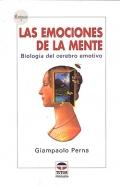 Las emociones de la mente. Biología del cerebro emotivo.