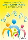 Prevención y detección del maltrato infantil en centros educativos.
