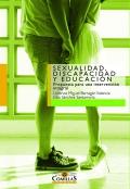 Sexualidad, discapacidad y educación. Propuesta para una intervención integral