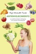 """Antienvejecimiento. la auténtica terapia """"antiaging"""" con nutrición ortomolecular"""