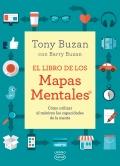 El libro de los mapas mentales. Cómo utilizar al máximo las capacidades de la mente