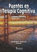 Puentes en Terapia Cognitiva. Problemas y alternativas