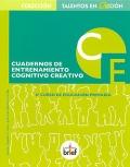 Cuadernos de entrenamiento cognitivo creativo. 6º curso de educación primaria.