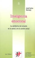 Inteligencia emocional. La sabiduría del corazón en la salud y en la acción social.