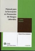 Manual de Formación en Prevención de Riesgos Laborales. Curso Básico.