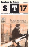 De la ergonomía a la antropotecnología. Sociologia del trabajo. Revista cuatrimestral de empleo, trabajo y sociedad. No.17