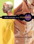 Atlas conciso de los músculos. Nueva edición