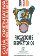 Guía orientativa para la elección y utilización de los EPI. Protectores respiratorios