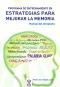 PEEM. Programa de entrenamiento en estrategias para mejorar la memoria. Manual del terapeuta