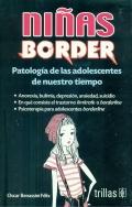 Niñas border. Patología de las adolescentes de nuestro tiempo