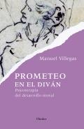 Prometeo en el diván. Psicoterapia del desarrollo moral