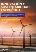 Innovación y sustentabilidad energética. Implementaciones en cursos masivos e investigación educativa