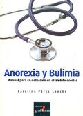 Anorexia y bulimia. Manual para su detección en el ámbito escolar.