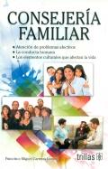 Consejería familiar. Atención de problemas afectivos. La conducta humana. Los elementos culturales que afectan la vida