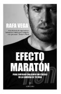 Efecto maratón Para superar cualquier obstáculo en la carrera de tu vida