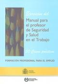 Ejercicios del manual para el profesor de seguridad y salud en el trabajo. 50 casos prácticos.